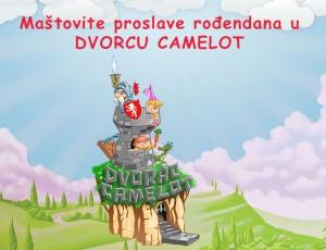 Dvorac Camelot - AKCIJA OD 01.01.2019. DO 31.05.2019.